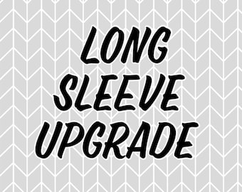 Upgrade to long sleeves