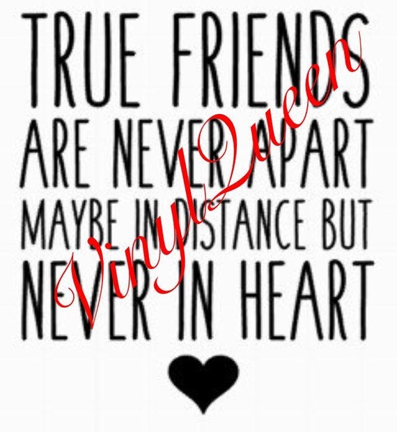 True Friends Are Never Apart Maybe In Distance But Never In Etsy