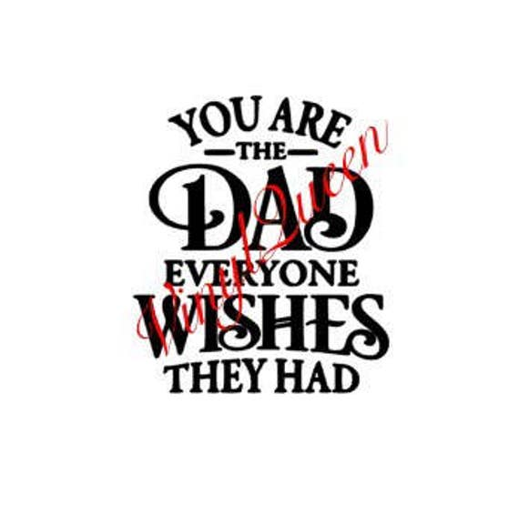 Dad Quote Decal Vinyl Sticker Box Ribba Frame Gift Crafting Fathers Day Birthday