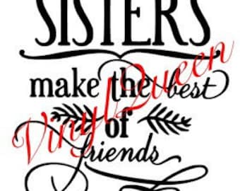 Not Sisters By Blood But Sisters By Heart Quote Vinyl Decal