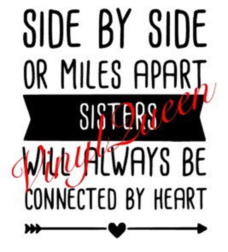 Side By Side Of Miles Apart Sisters Will Always Be Connected Etsy