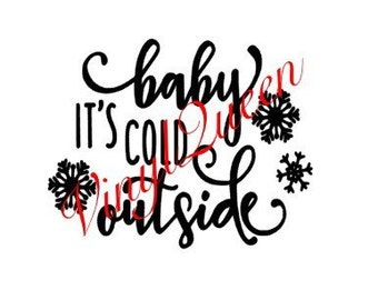 Baby Its Cold Outside Christmas Festive Vinyl Decal Shadow Box Frame Quote