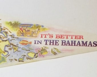 It's Better in the Bahamas - Vintage Pennant