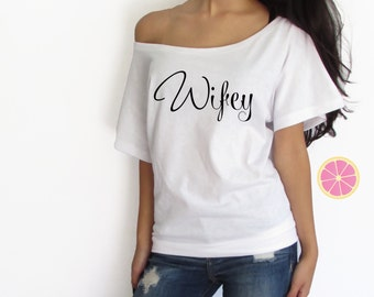 Wifey off shoulde t-shirt made by Pink Lemonade Apparel.