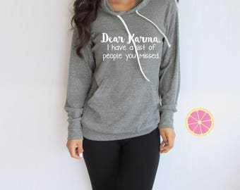 Karma hoodie.Mom Life hoodie.Dear Karma. Mom life Light Weight Hoodie.Made by pinklemonade apparel