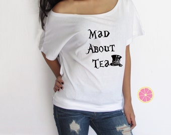 Mad about tea off shoulder T-shirt. Boat neck t-shirt made by Pink Leomonade apparel