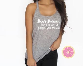 Racerback  tank top. Dear Karma tank top. Summer tank top. Vacation shirt. made by Pink Lemonade Apparel.