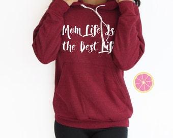 Mom life is the best life hoodie. Momlife hoodiePink Lemonade Hoodie. Light Weight Hoodie. Made by Pinklemonade.net