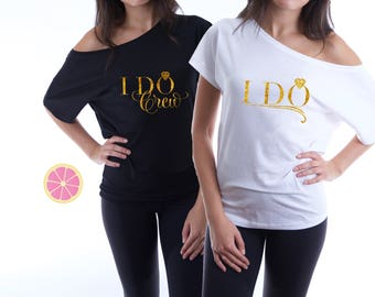 Bachelorette party shirts, bridal party shirts, i do crew shirt, bridesmaid gift, bridesmaid shirts set of 5,6,7,8,9,10 gold foil