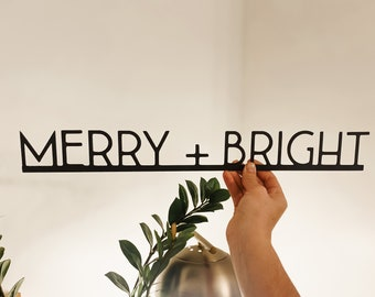Merry and Bright  | metal sign | modern signs | metal home decor | christmas decor