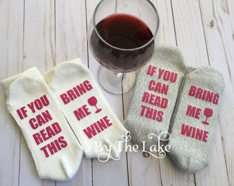 "Women's "" If You Can Read This, Bring Me Wine"" Personalized Funny socks."