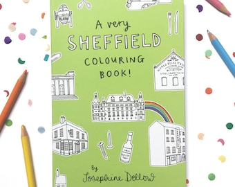 A Very Sheffield Colouring Book -  Sheffield themed gift for adults and children - Christmas - Birthday - Yorkshire
