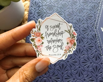 Proverbs 27:9 Bible Stickers, Christian Stickers, Hand Lettered Original, Water Resistant Stickers, Bible Verses, God, LoveTisTrue