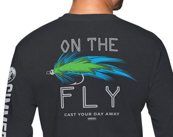 Fly Fishing - On The Fly - Long Sleeve Outdoor Men and Women - Gift for Fly Tie Lovers
