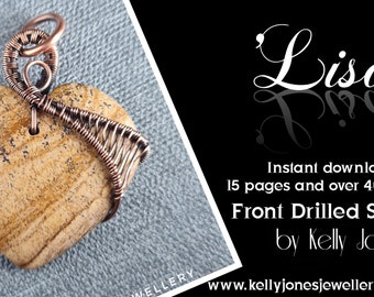 This Wire Wrap Tutorial 'Lisa' is for a front drilled stone and is an instant download with 15 pages and over 40 high quality images.