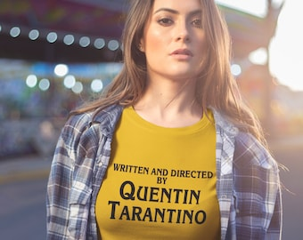 Written and directed by Quentin Tarantino T-shirt, Tarantino Shirt, Quentin Tarantino Tshirt, Yellow Shirt, Clothing gift