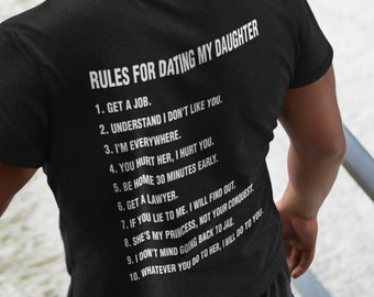 eeb9282e Father Daughter Gift T-shirt, Rules for Dating my Daughter Shirt Gift for  Dad, Unique gifts Mens tshirt Funny Father tshirt, Dad Clothing