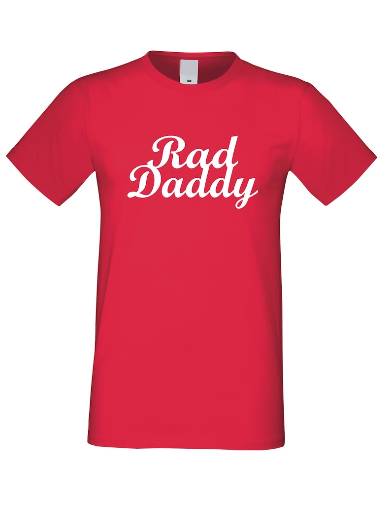 Funny Daddy Gift Best dad ever Tee Shirt Best Christmas Gift from Daughter  Wife  Son Father Christmas Gift Rad Dad T-shirt