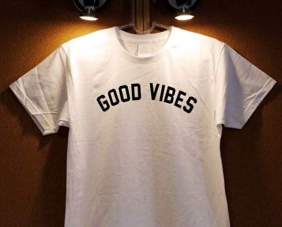 GOOD VIBES ONLY T SHIRT TEE TSHIRT FUNNY QUOTE FOOD TUMBLR HIPSTER UNISEX