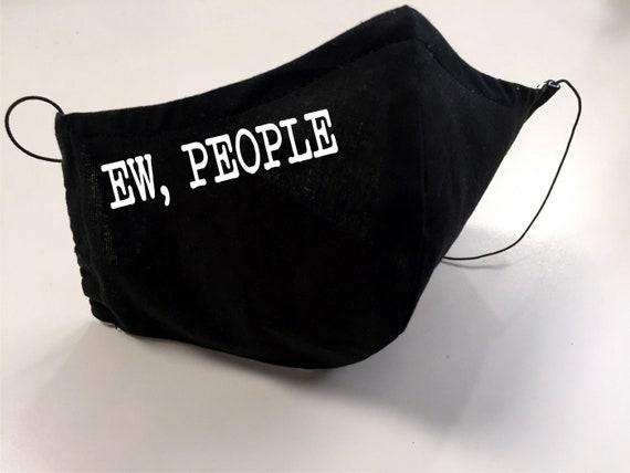 Funny Black Adult Face Mask with Filter Pocket - Ew People - Washable face mask, Reusable face mask, Mask women, Mask men, Cotton Face Cover