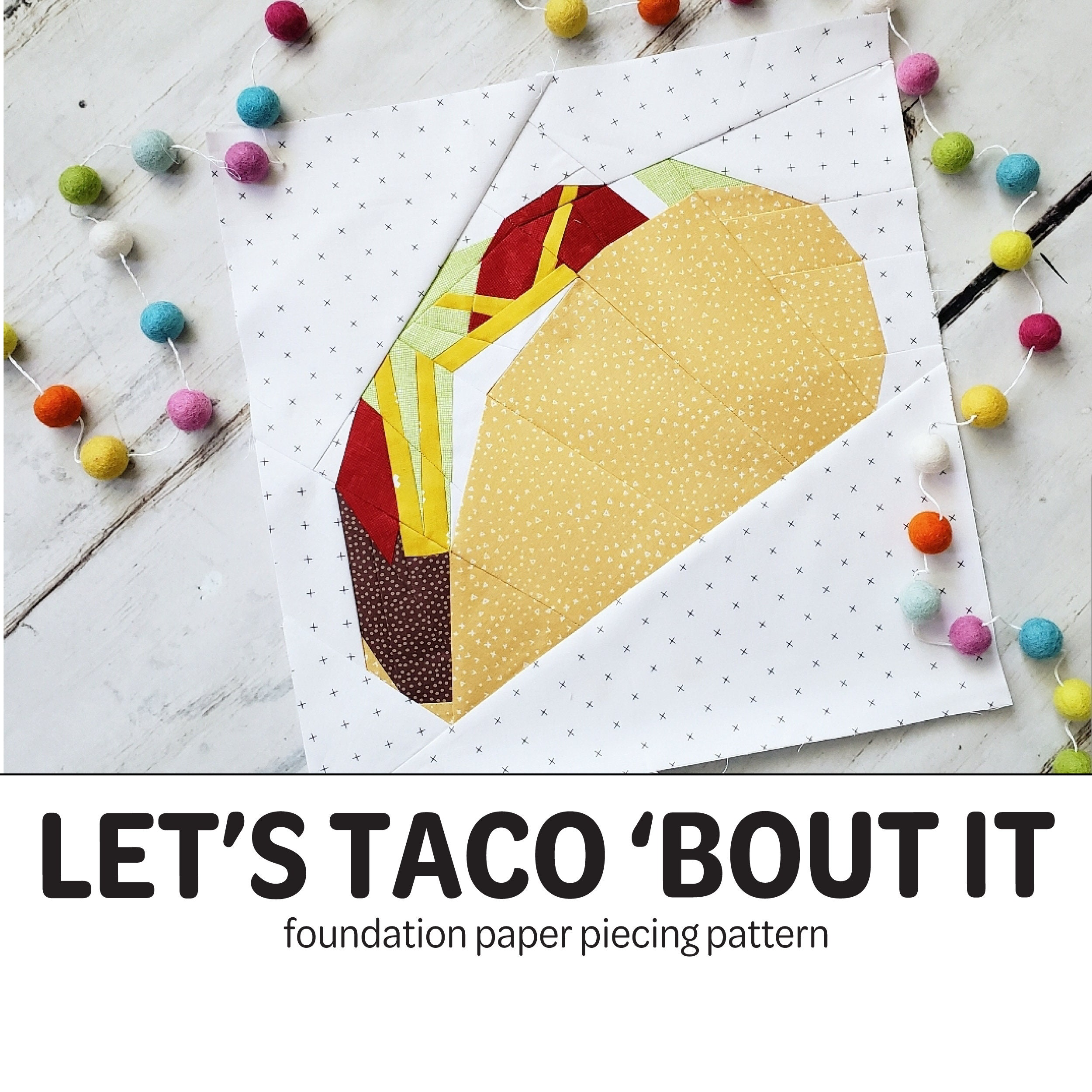 Let S Taco Bout It Foundation Paper Piecing Pattern Etsy