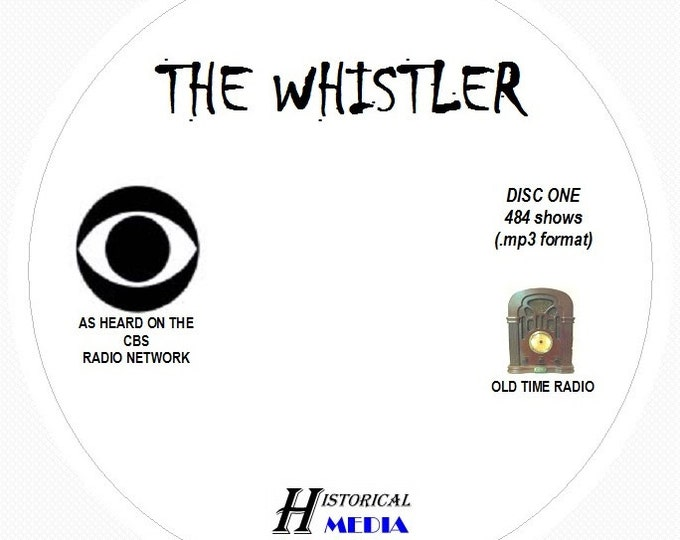 THE WHISTLER - 484 Shows of Old Time Radio In MP3 Format OTR On 6 CDs