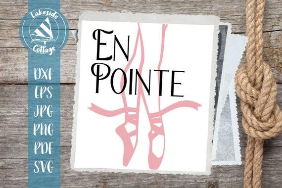 En Pointe Love Ballet Eps Dxf Svg Png Pdf Jpg Printable Iron Etsy