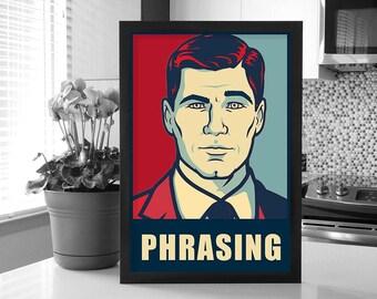 Archer: Sterling Archer Change Poster_Phrasing