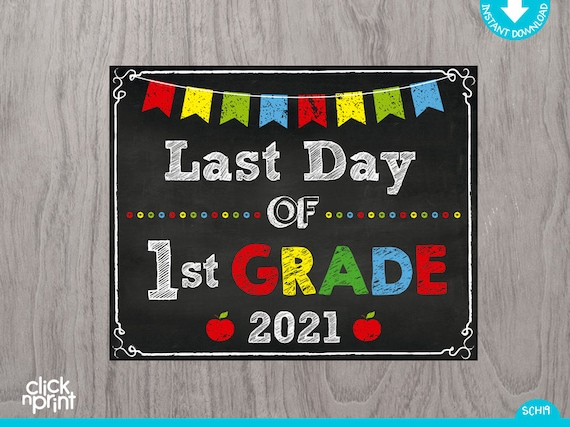 First Day of First Grade Chalkboard Sign 8x10 and 11x14 Digital File INSTANT DOWNLOAD First Day of 1st grade School Sign Print Yourself