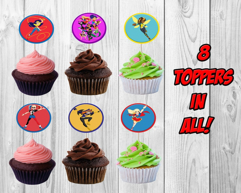DC Superhero Girls Birthday Party Cupcake Toppers