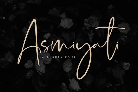 Feminine Font Signature Font Asmiyati Modern Font A Luxury Script Font Elegant Font Logo Font