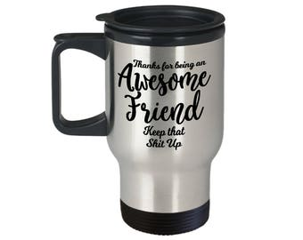 Funny Mug For Friend, From Friend, Awesome Friend, Awesome Friend Mug, Funny Mug Friend, Gift From Friend, Gift For Friend, Gift To Friend