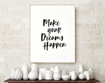 Make Your Dreams Happen, Gifts for her, Home Decor, Bedroom Decor, Wall Decor, Best Friend Gift, Wall Art, Dorm Room Decor, Gift for sister