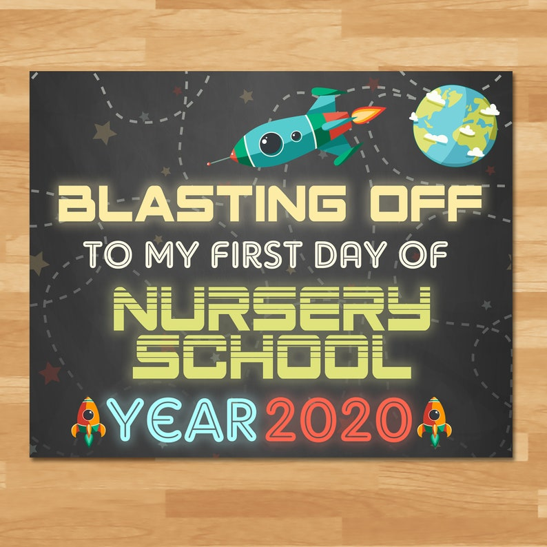 First Day Of Nursery School Sign Boys - Space Chalkboard - 2020 - First Day of School Sign - 1st Day School Photo Back to School 100861