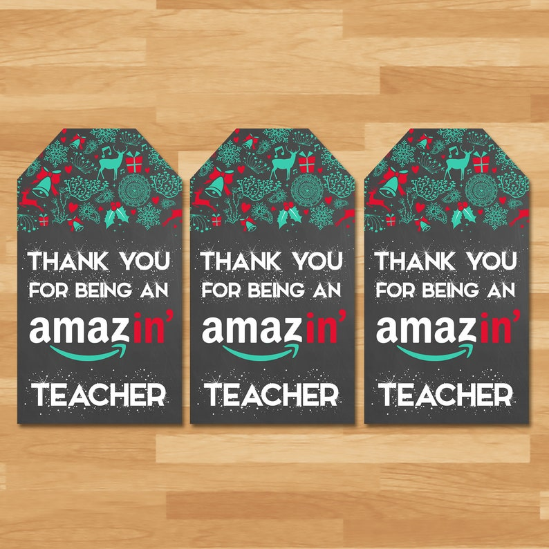 Holiday Amazon Gift Card Teacher Thank You Tag - Thanks for being an Amazing Teacher Thank You Tag - Holiday Teacher Thank You Gift