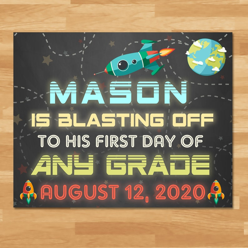 First Day Of School Sign Boys - Space Chalkboard - Preschool Kindergarten Printable Photo Prop Custom Back to School Boy Sign - ANY GRADE