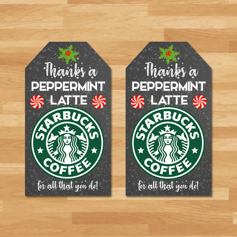 Starbucks Holiday Thank You Tag - Thanks a Pepermint Latte Thank You Tag - Teacher Thank You Tags - Teacher Thank You Tags - Coffee Tags