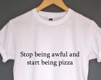 Stop being awful and start being pizza t shirt womens clothing pizza tshirt pizza clothing pizza clothes pizza lovers gift pizza shirt