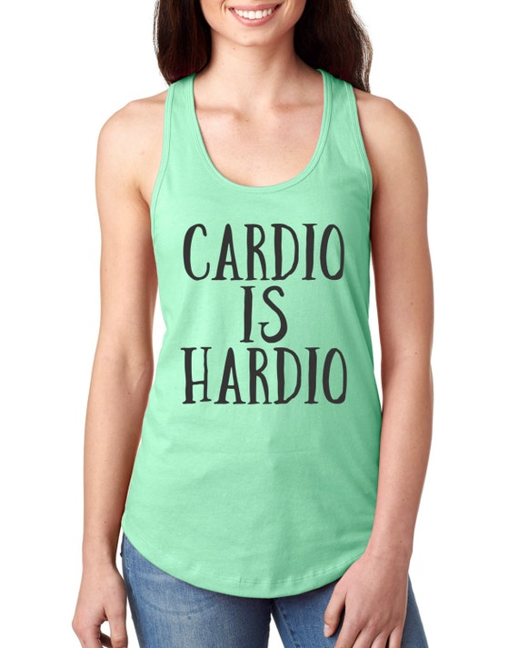 71944d5591e452 Cardio Is Hardio Workout Tanks For Women Womens Workout