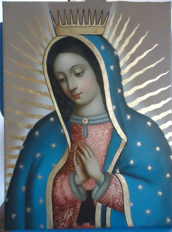 Our Lady Of Guadalupe Virgen De Guadalupe Original ölgemälde Etsy