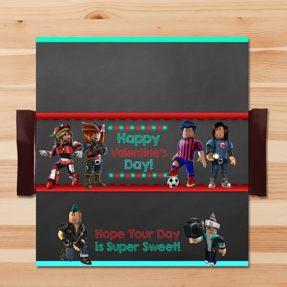 Roblox Valentine's Day Candy Wrapper - Roblox Chocolate Bar Candy Wrapper - Roblox Party Favor - Roblox Printable Valentine - 100565