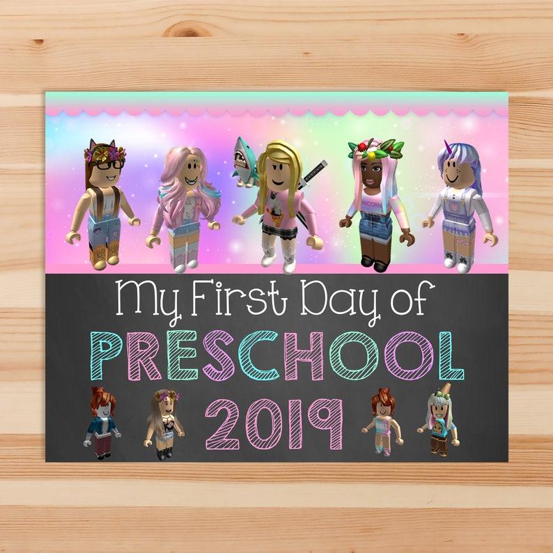 Girl Roblox First Day of Preschool Chalkboard School Sign - Roblox Back to School Sign - First Day of School Printable Sign - 100981