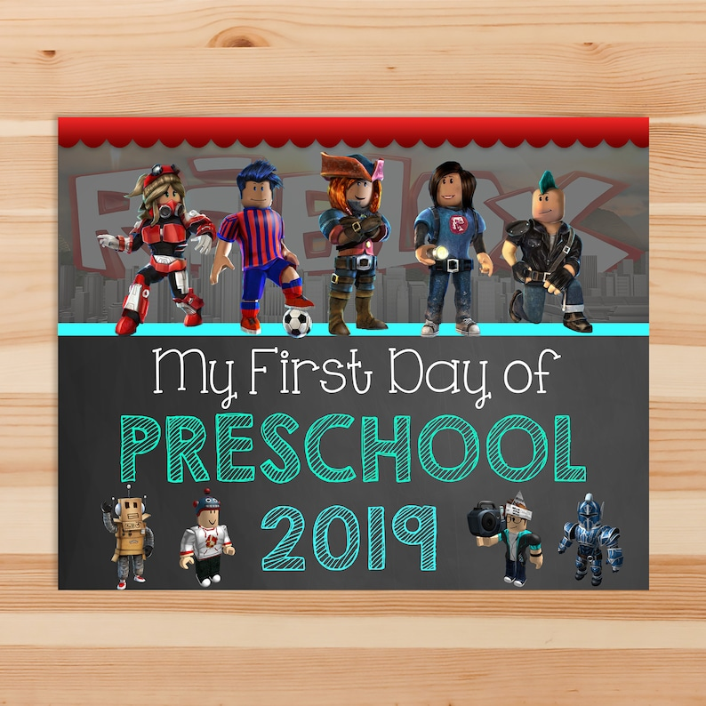 Roblox First Day of Preschool Chalkboard School Sign - Roblox Back to School Sign - First Day of School Printable Sign - 100972