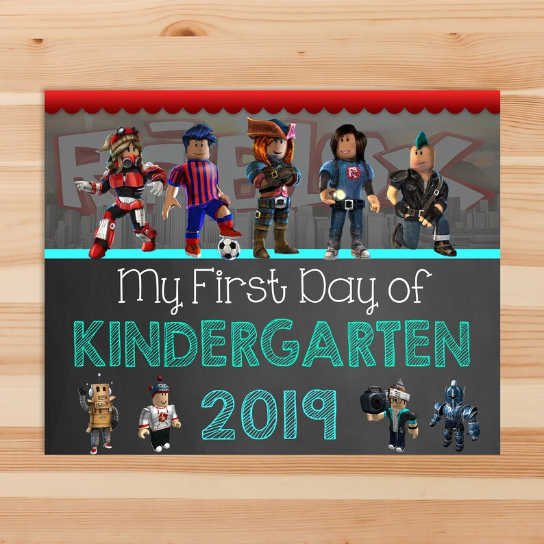 Roblox First Day of Kindergarten Chalkboard School Sign - Roblox Back to School Sign - First Day of School Printable Sign - 100972