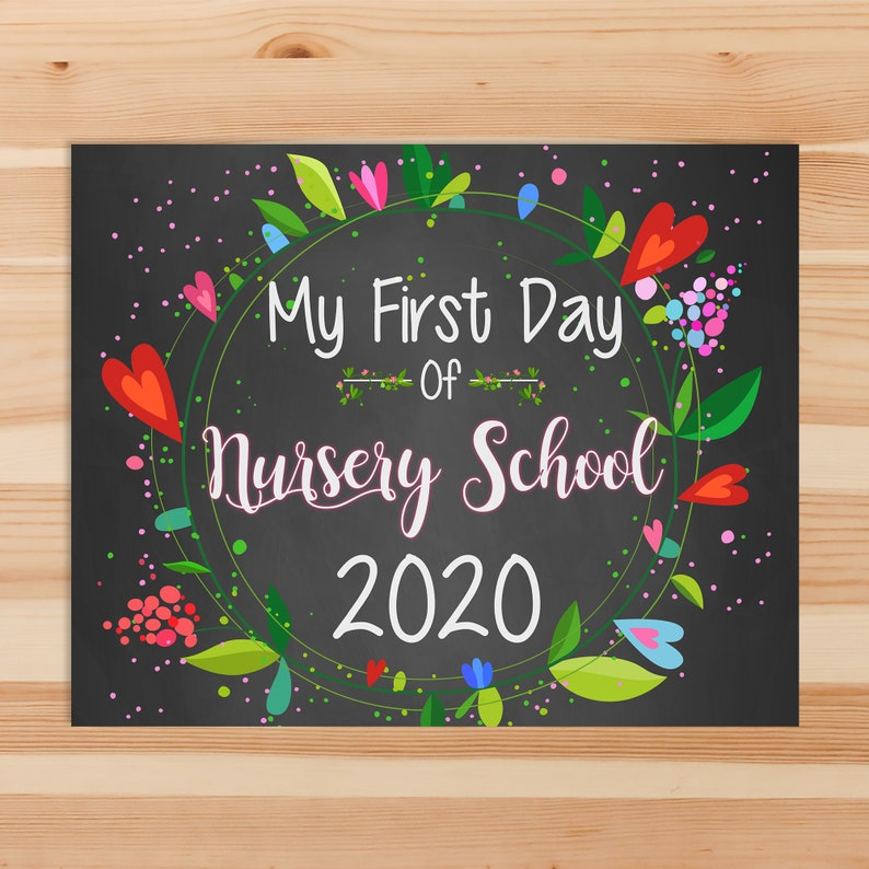 First Day of Nursery School Sign - First Day of School Sign - 2020 - Floral Chalkboard - First Day of School Photo Prop Sign 100713