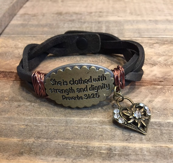 She Is Clothed With Strength And Dignity Bracelet: Proverbs 31:25 /She Is Clothed With Strength And Dignity