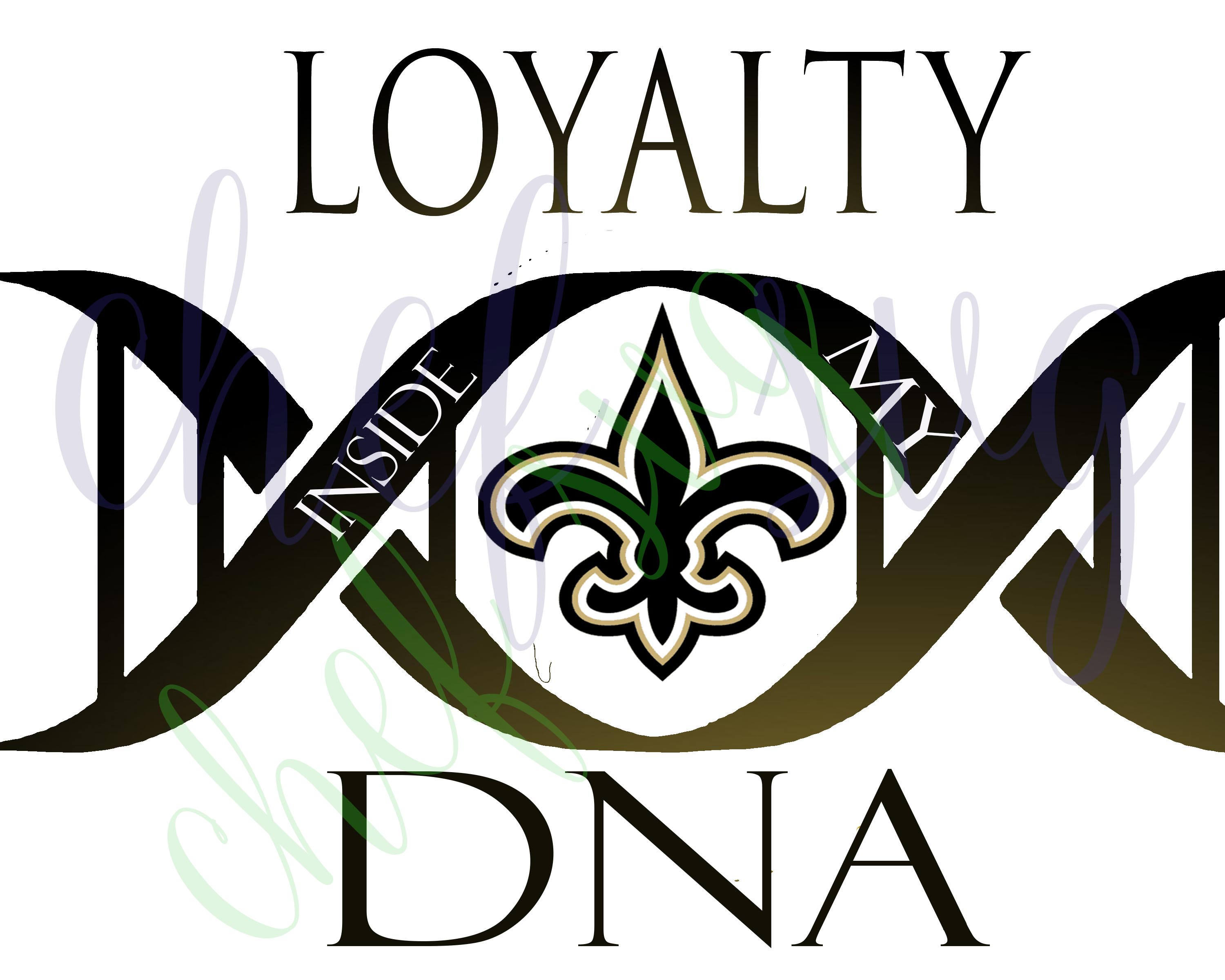 new orleans saints loyalty in my dna svg quote quote overlay rh etsy com new orleans saints emblem clip art New Orleans Saints Who Dat