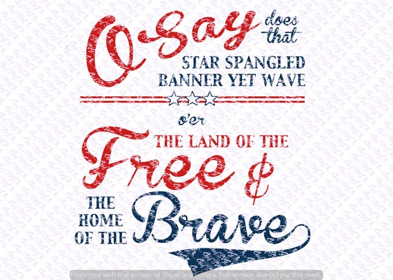 National Anthem Svg Quote Quote Overlay Svg Vinyl Cutting Etsy