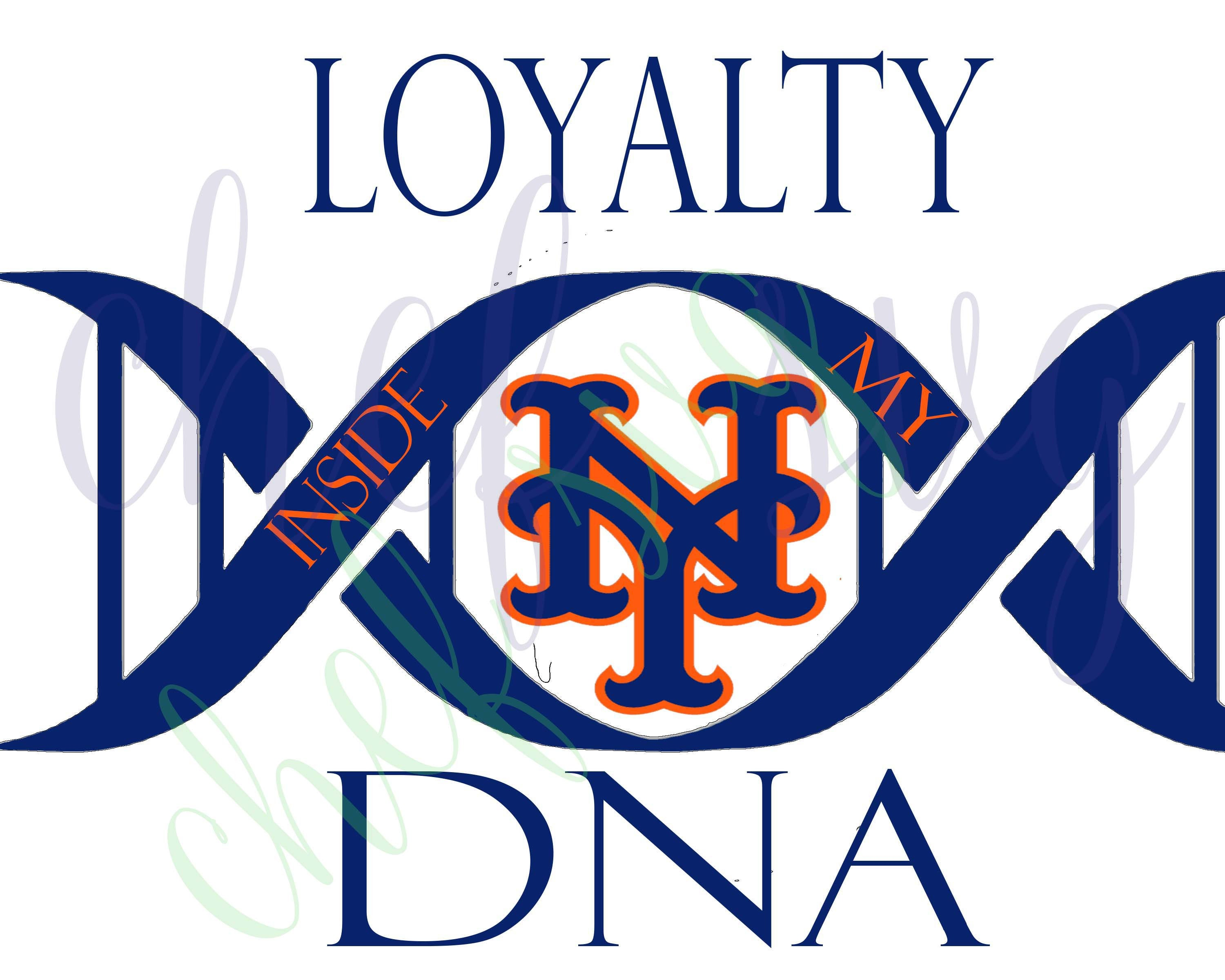 Loyalty Inside My Dna New York Mets Svg Quote Quote Overlay Etsy