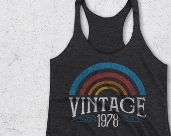 40th Birthday Gifts for her -  Vintage 1978 Tank Top - 40th Birthday Gifts for Women - Retro Rainbow Shirt -1978 Shirts -40th Birthday Shirt